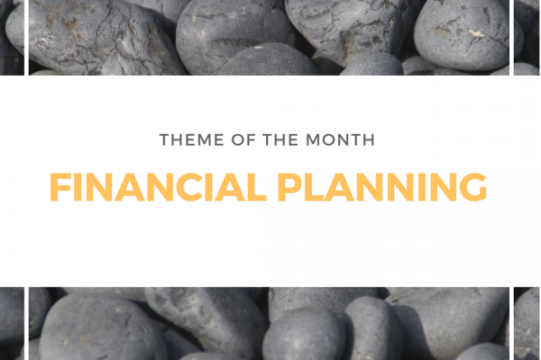 W8 Hub Theme of the Month | Financial Planning
