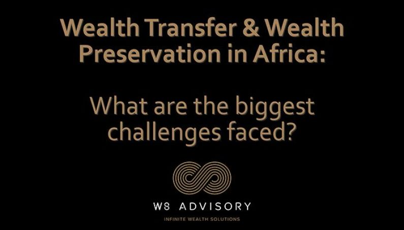 wealth transfer and wealth preservation in Africa